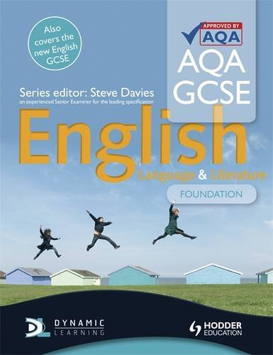 AQA GCSE English Language and Literature Foundation Student?s Book By Steve Davies