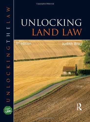 Unlocking Land Law (UNTL) By Judith Bray (University of Buckingham, UK)
