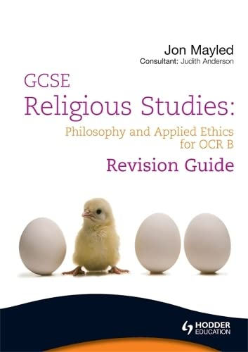 GCSE Religious Studies: Philosophy and Applied Ethics Revision Guide for OCR B by Jon Mayled