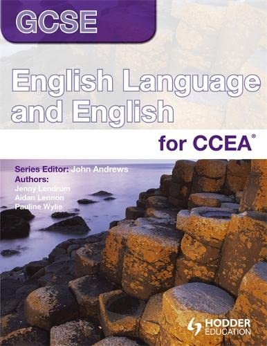 GCSE English Language and English for CCEA By John Andrews