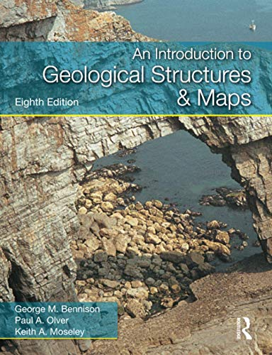 Introduction to Geological Structures and Maps By George M. Bennison