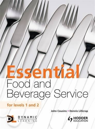 Essential Food and Beverage Service for Levels 1 and 2 By John Cousins