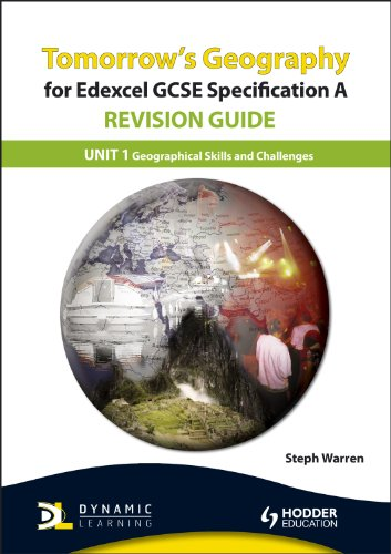Tomorrow's Geography for Edexcel GCSE Specification A Revision Guide By Mike Harcourt
