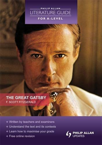 Philip Allan Literature Guide (for A Level): The Great Gatsby par Anne Crow