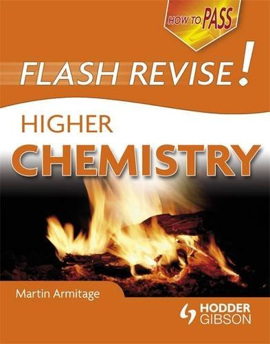 How to Pass Flash Revise Higher Chemistry By Martin Armitage