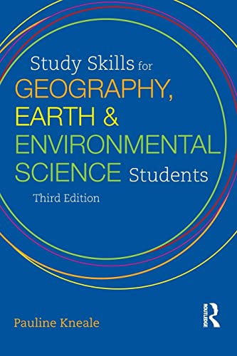 Study Skills for Geography, Earth and Environmental Science Students by Pauline E. Kneale