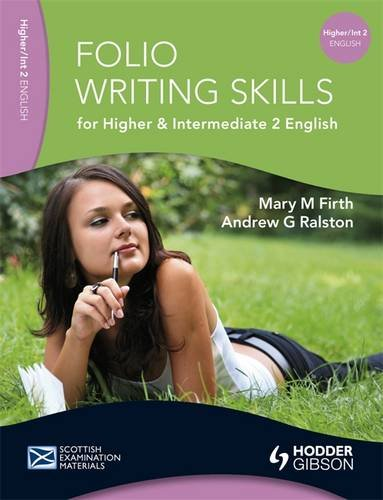 Folio Writing Skills for Higher and Intermediate 2 English by Mary M. Firth