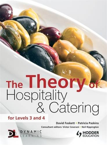 The Theory of Hospitality and Catering 12th Edition (Hodder Education Publication) By David Foskett