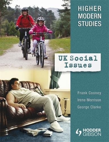 Higher Modern Studies: UK Social Issues By Frank Cooney