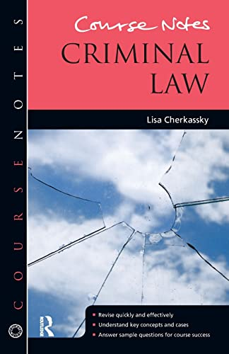 Course Notes: Criminal Law By Lisa Cherkassky