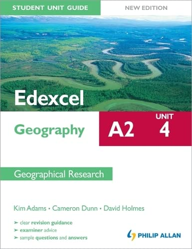 Edexcel A2 Geography Student Unit Guide New Edition: Unit 4 Contemporary Geographical Issues by David Holmes