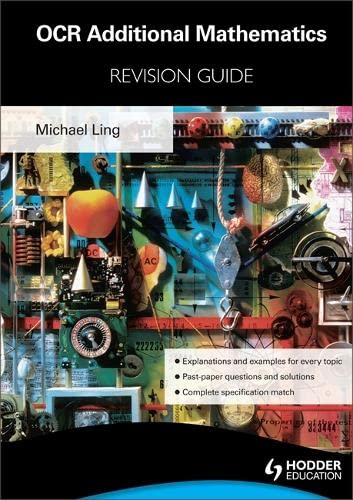 OCR Additional Mathematics Revision Guide For Advanced Free Standing Mathematics Qualification By Michael Ling
