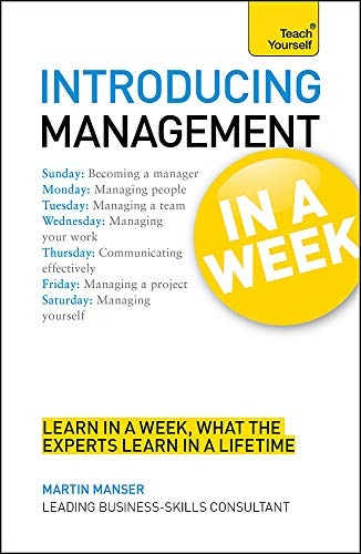 Introducing Management in a Week: Teach Yourself By Martin Manser
