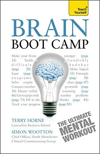 Brain Boot Camp: Teach Yourself By Simon Wootton