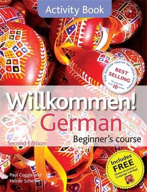 Willkommen German Beginner's Course: Activity Book by Paul Coggle