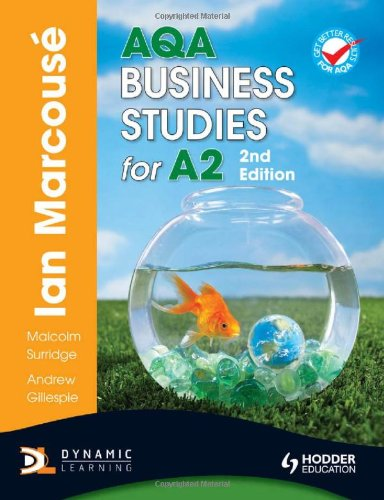 AQA Business Studies for A2 2nd Edition (Marcouse) By Ian Marcouse