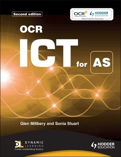 OCR ICT for AS by Sonia Stuart