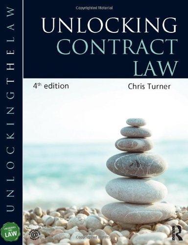 Unlocking Contract Law by Chris Turner