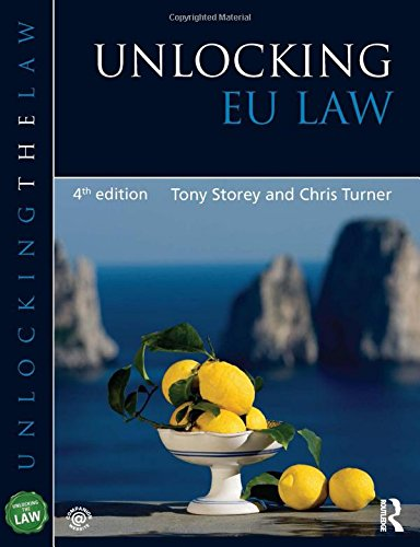 Unlocking EU Law By Chris Turner