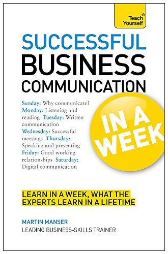 Business Communication In A Week By Martin Manser