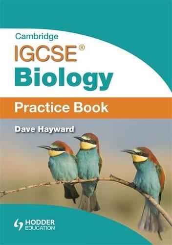 Cambridge IGCSE Biology Practice Book By Dave Hayward