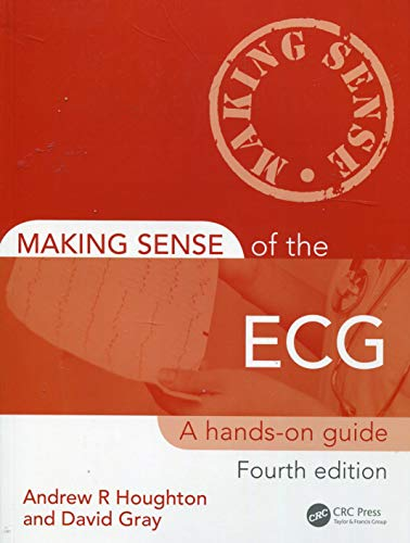 Making Sense of the ECG By Andrew R. Houghton