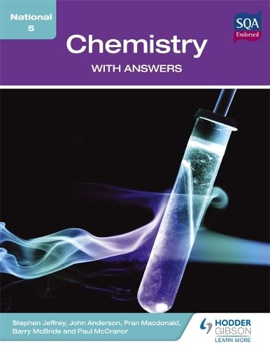 National 5 Chemistry with Answers By John Anderson