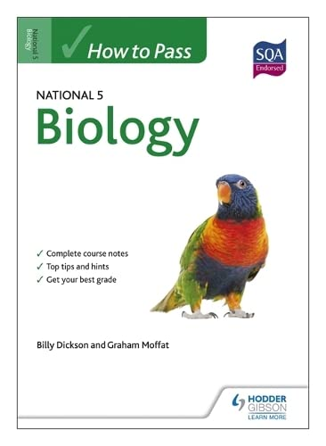How to Pass National 5 Biology by Billy Dickson
