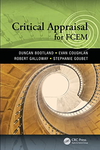 Critical Appraisal for FCEM by Duncan Bootland (MBBS, BSc, FCEM Emergency Medicine Consultant, Brighton & Sussex University Hospitals NHS Trust, UK)