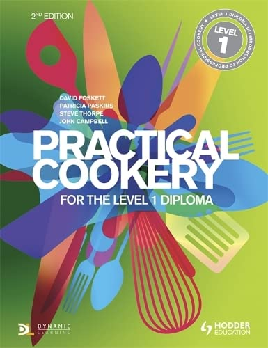 Practical Cookery for the Level 1 Diploma: Level 1 Diploma by David Foskett
