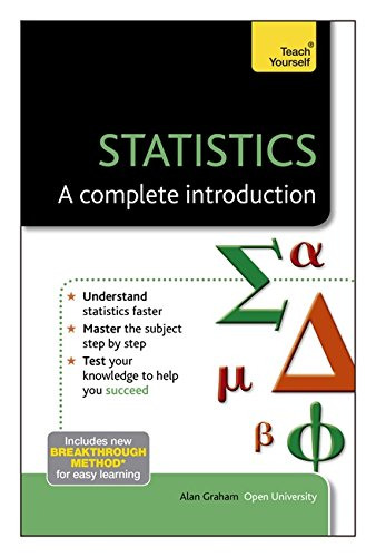 Statistics: A Complete Introduction: Teach Yourself By Alan Graham