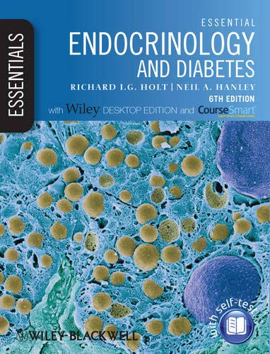 Essential Endocrinology and Diabetes By Richard I. G. Holt
