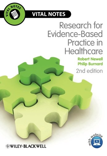 Research Evidence-Based Practice in Healthcare: Second Edition (Vital Notes for Nurses) By Robert Newell