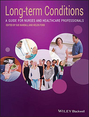 A Textbook of Long Term Conditions By Edited by Sue Randall