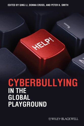Cyberbullying in the Global Playground By Qing Li