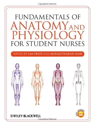 Fundamentals of Anatomy and Physiology for Student Nurses by Ian Peate