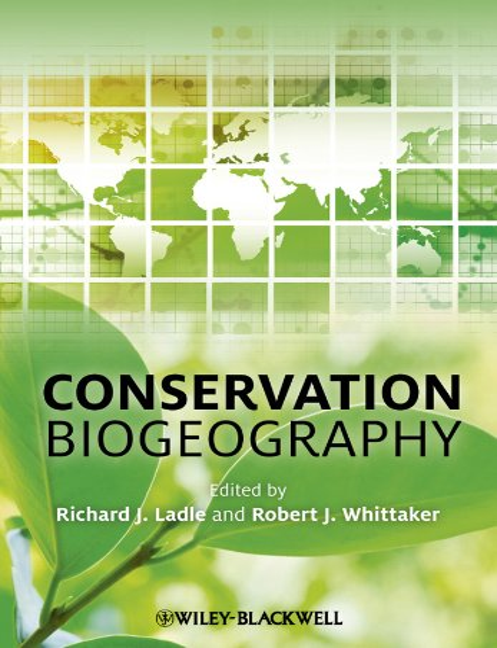Conservation Biogeography By Richard J. Ladle