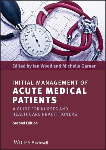 Initial Management of Acute Medical Patients By Ian Wood (Keele University)