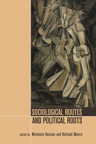 Sociological Routes and Political Roots By SOM
