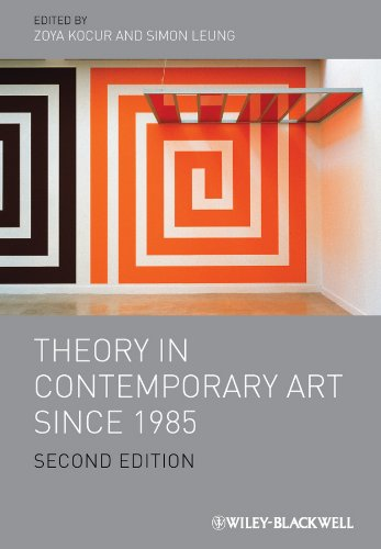 Theory in Contemporary Art since 1985 By Zoya Kocur
