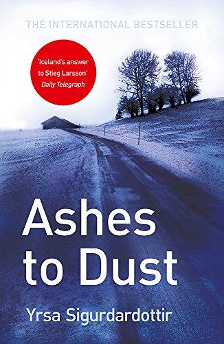 Ashes to Dust: Thora Gudmundsdottir Book 3 By Yrsa Sigurdardottir