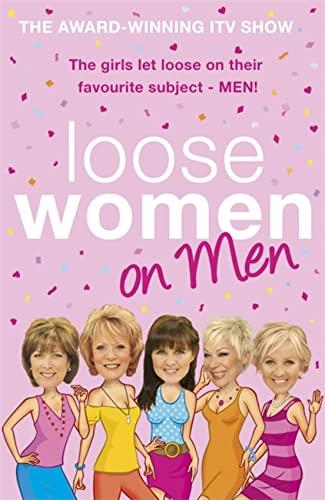 Loose Women on Men By Loose Women