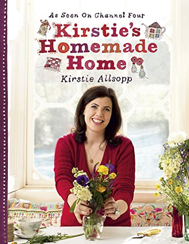 Kirstie's Homemade Home By Kirstie Allsopp