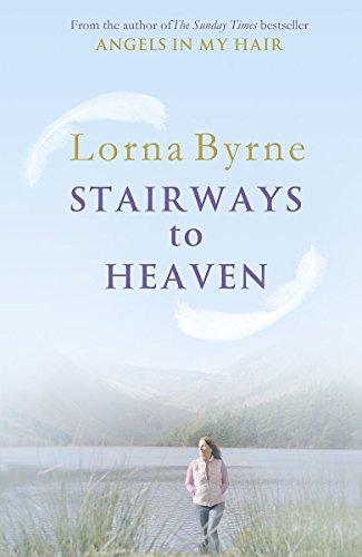 Stairways to Heaven by Lorna Byrne