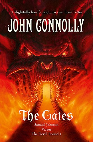 The Gates: A Samuel Johnson Adventure: 1 By John Connolly