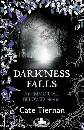 Darkness Falls (Immortal Beloved Book Two) By Cate Tiernan