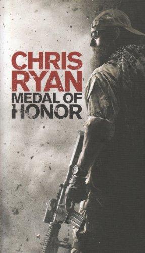 Medal of Honor by Chris Ryan