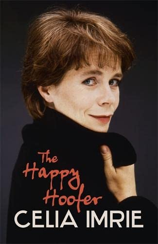 The Happy Hoofer by Celia Imrie