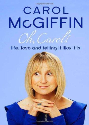 Oh, Carol! By Carol Mcgiffin