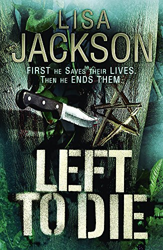 Left to Die by Lisa Jackson